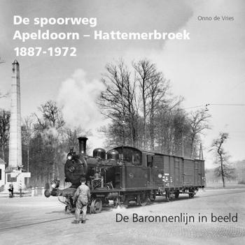 De spoorweg Apeldoorn – Hattemerbroek 1887-1972